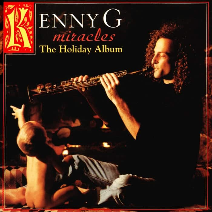 """""""Miracles: The Holiday Album"""", by Kenny G"""